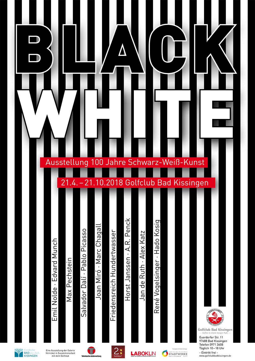 Poster Black & White - 100 Jahre Schwarz-Weiß-Kunst, 21.04 - 21.10 2018, Golfclub Bad Kissingen